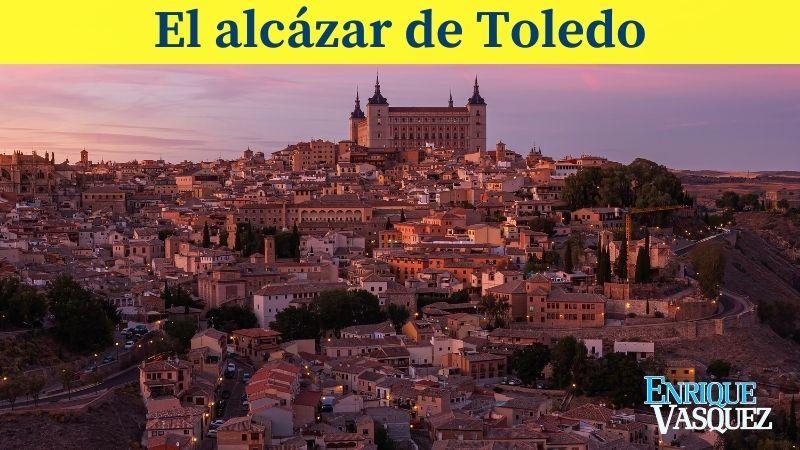 El Alcázar de Toledo es uno de los cinco sitios impresionantes de España que debes conocer