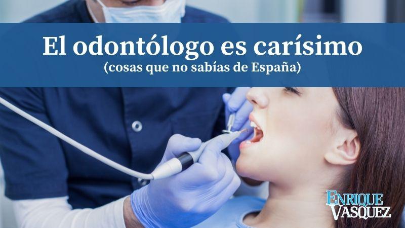 En España, los odontólogos y las ópticas son muy costosas