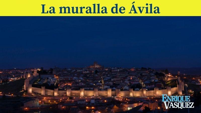 La muralla de Ávila es uno de los cinco sitios impresionantes de España que debes conocer