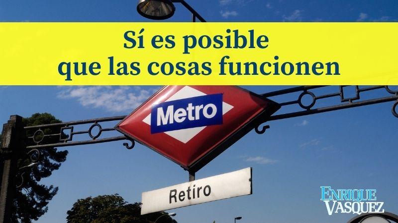 En España sí es posible que las cosas funcionen - Metro de Madrid