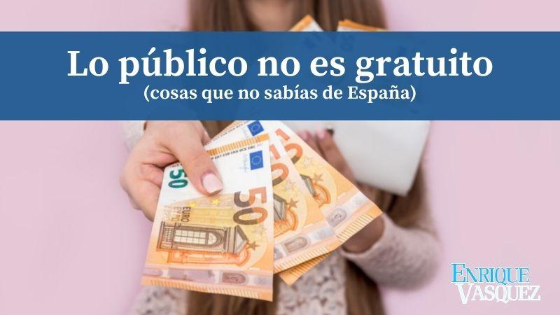 Lo público no es sinónimo de gratuito